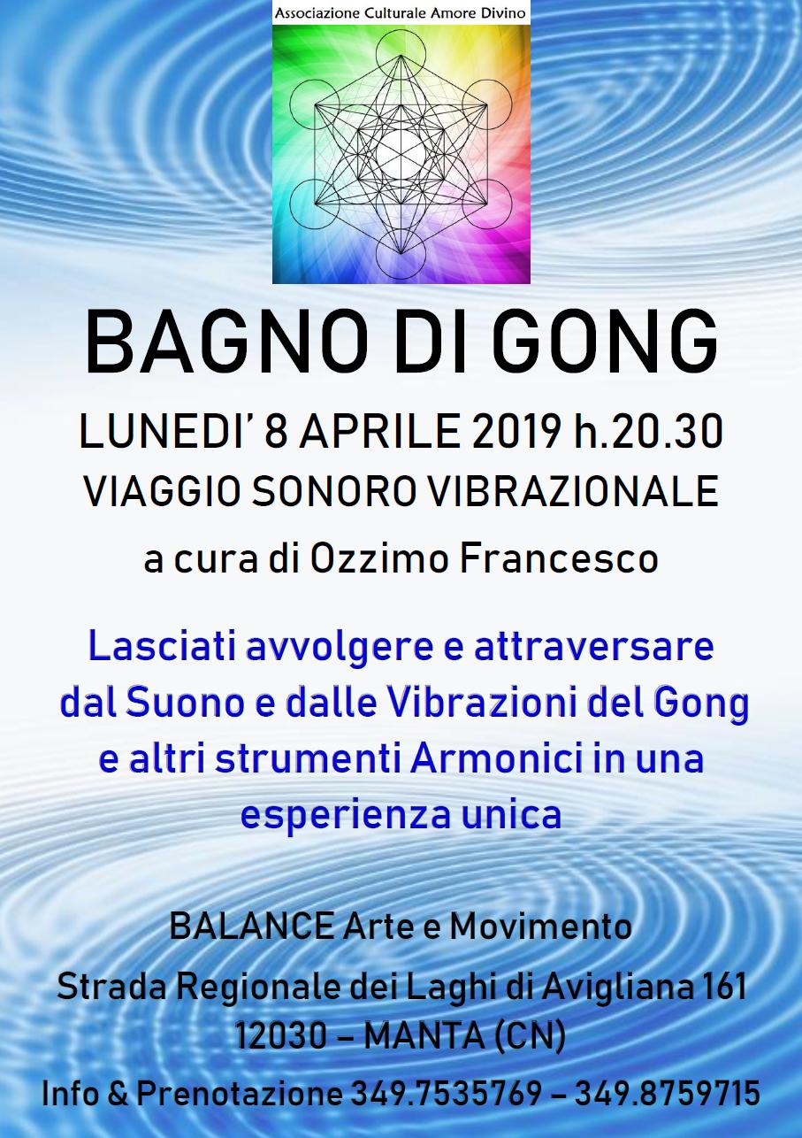 8 Aprile 2019 - Io S(u)ono - Bagno di Gong @ Balance Arte e Movimento - Manta (CN)