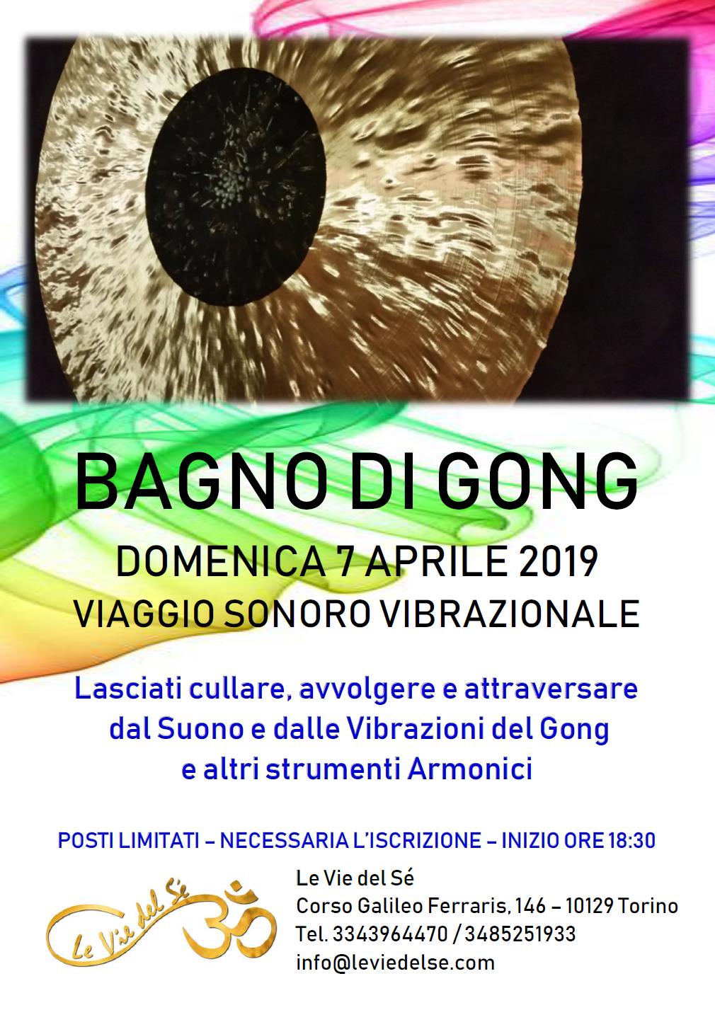 7 Aprile 2019 - Io S(u)ono - Bagno di Gong @ Le Vie del Sè - Torino