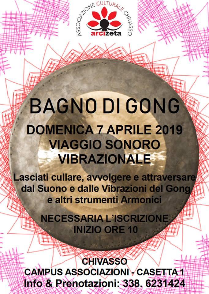 7 Aprile 2019 - Io S(u)ono - Bagno di Gong @ Arcizeta - Chivasso
