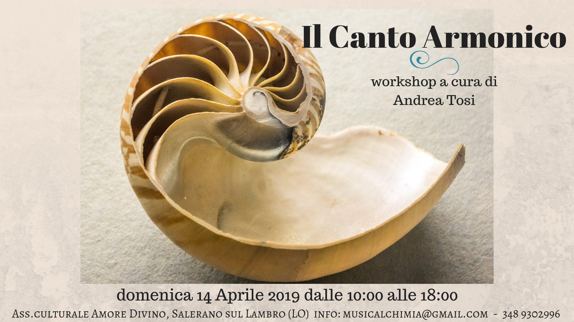 14 Aprile 2019 - Il Canto Armonico - Workshop a cura di Andrea Tosi - Salerano sul Lambro