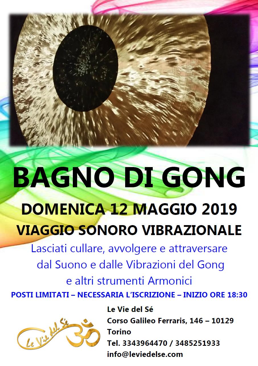 12 Maggio 2019 - Io S(u)ono - Bagno di Gong @ Le Vie del Sè - Torino