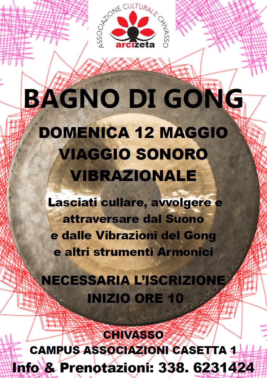 12 Maggio 2019 - Io S(u)ono - Bagno di Gong @ Arcizeta - Chivasso