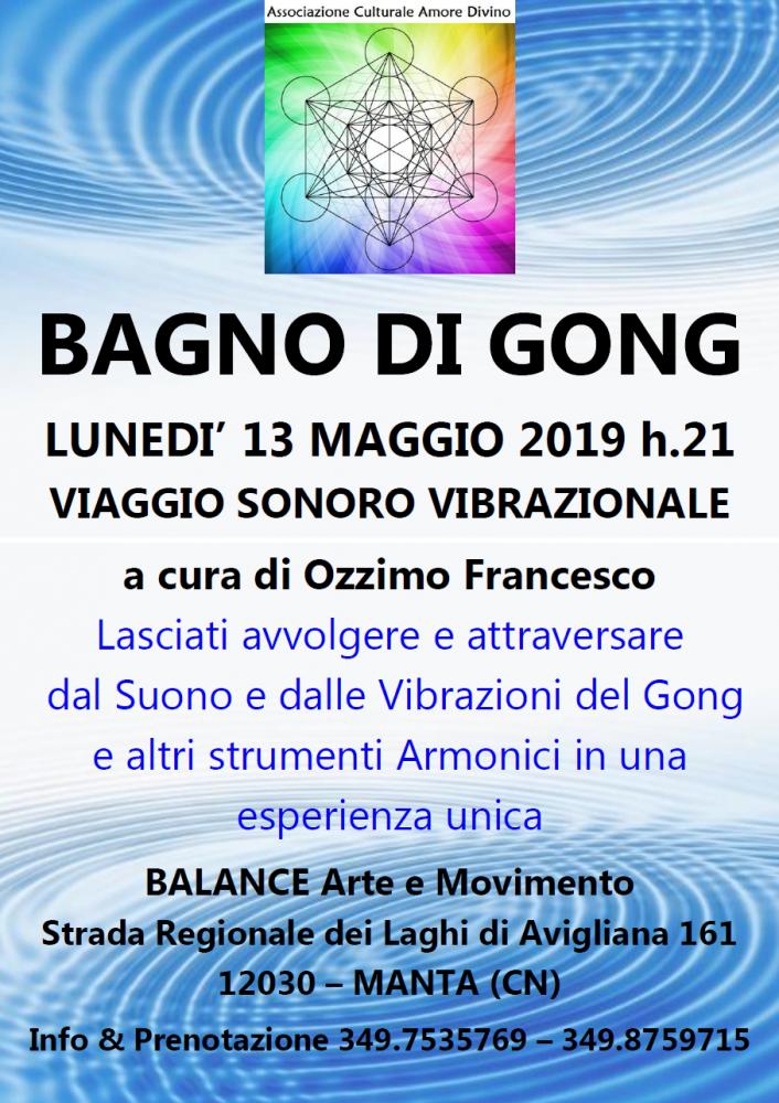 13 Maggio 2019 - Io S(u)ono - Bagno di Gong @ Balance Arte e Movimento - Manta (CN)