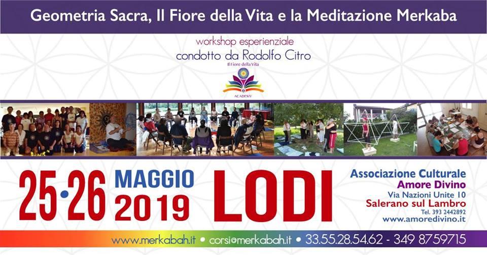 25 - 26 Maggio 2019 - Il Fiore della Vita e la Meditazione Merkaba