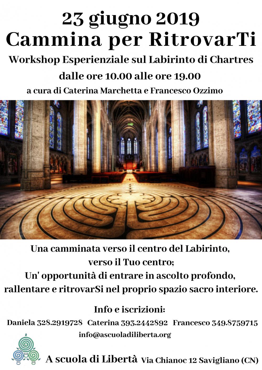23 Giugno 2019 - Cammina per Ritrovarti @ A scuola di Libertà - Savigliano (Cn)
